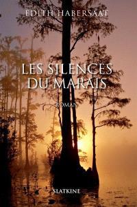 Les silences du marais