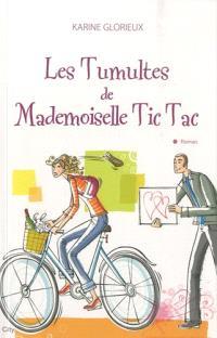 Les tumultes de Mademoiselle Tic Tac