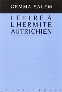 Lettre à l'hermite autrichien