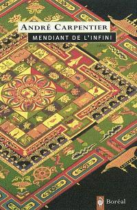 Mendiant de l'infini  : fragments nomades : récit