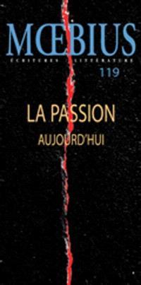 Moebius, no 119  : La passion aujourd'hui
