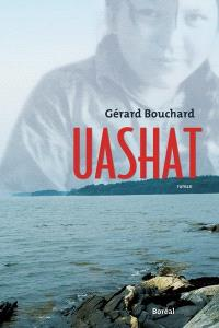 Uashat  : roman