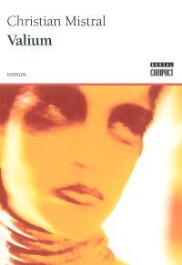 Valium  : roman
