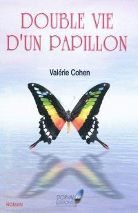 Double vie d'un papillon