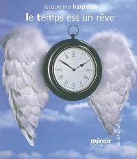 Le temps est un rêve