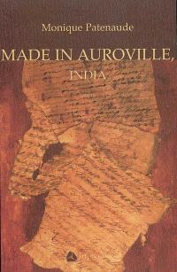 Made in Auroville, India  : roman