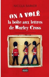 On a volé la boîte aux lettres de Burley Cross