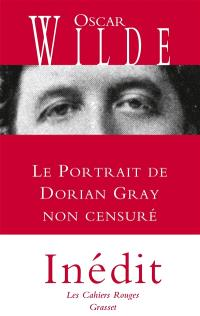 Le portrait de Dorian Gray : non censuré