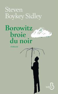 Borowitz broie du noir