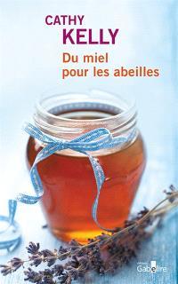 Du miel pour les abeilles