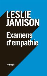 Examens d'empathie : essais
