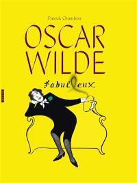 Oscar Wilde fabul(l)eux : aphorismes