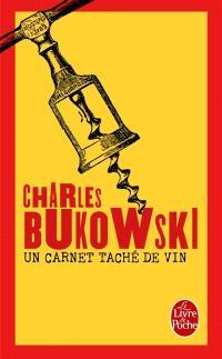 Un carnet taché de vin : inédits, 1944-1990