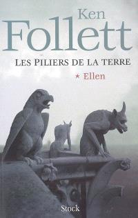 Les piliers de la terre. Volume 1, Ellen