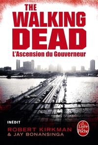 The walking dead. Volume 1, L'ascension du Gouverneur