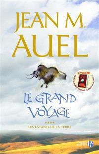 Les enfants de la Terre. Volume 4, Le grand voyage : le retour d'Ayla
