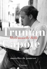 Mademoiselle Belle : nouvelles de jeunesse