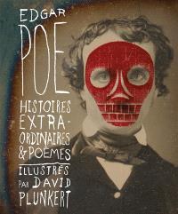 Histoires extraordinaires; Poèmes