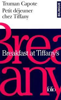 Petit déjeuner chez Tiffany = Breakfast at Tiffany's
