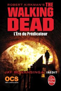 The walking dead. Volume 5, L'ère du prédicateur