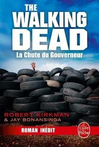 The walking dead, Volume 3, La chute du Gouverneur