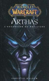 World of Warcraft, Arthas : l'ascension du roi Liche