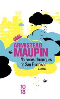 Chroniques de San Francisco. Volume 2, Nouvelles chroniques de San Francisco