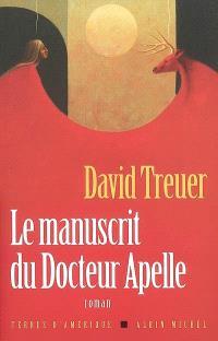 Le manuscrit du docteur Apelle : une histoire d'amour
