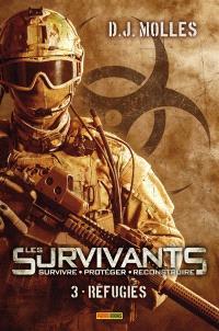 Les survivants : survivre, protéger, reconstruire. Volume 3, Réfugiés