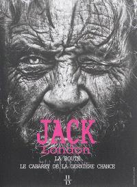 La route : les vagabonds du rail; Le cabaret de la dernière chance : John Barleycorn