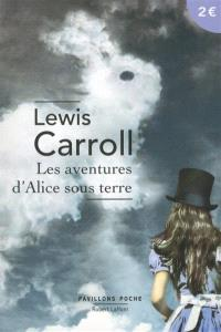 Les aventures d'Alice sous terre