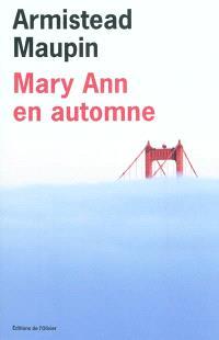 Chroniques de San Francisco. Volume 8, Mary Ann en automne