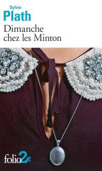 Dimanche chez les Minton : et autres nouvelles