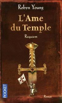 L'âme du temple. Volume 3, Requiem