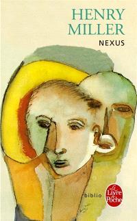 La crucifixion en rose. Volume 3, Nexus