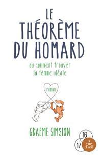 Le théorème du homard ou Comment trouver la femme idéale