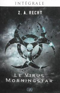 Le virus Morningstar : intégrale