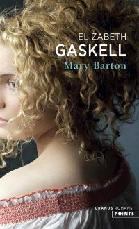 Mary Barton : chronique de Manchester