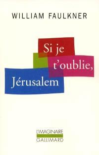 Si je t'oublie, Jérusalem