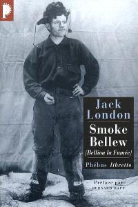 Smoke Bellew = Belliou la fumée