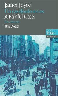 A painful case; Un cas douloureux; The dead; Les morts
