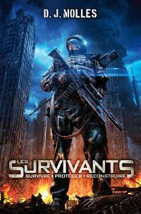 Les survivants : survivre, protéger, reconstruire. Volume 1