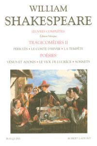 Oeuvres complètes, Volume 2, Tragicomédies 2, poésies