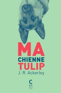 Ma chienne Tulip