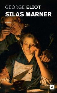 Silas Marner : le tisserand de Raveloe