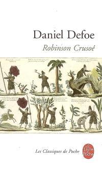 Vie et aventures étranges et surprenantes de Robinson Crusoé, de York, marin