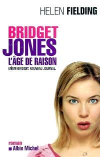 Bridget Jones : l'âge de raison : même Bridget, nouveau journal