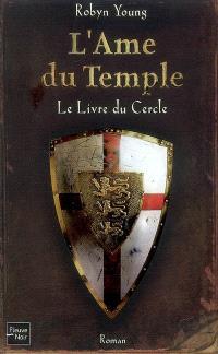 L'âme du temple. Volume 1, Le livre du cercle
