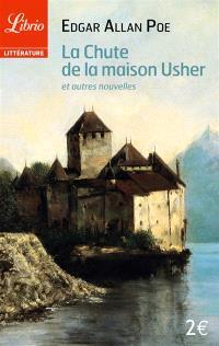 La chute de la maison Usher : et autres nouvelles