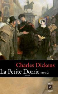 La petite Dorrit. Volume 2
